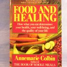Food and Healing, Annemarie Colbin