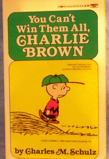 You Can't Win Them All, CHARLIE BROWN, Charles M. Schulz
