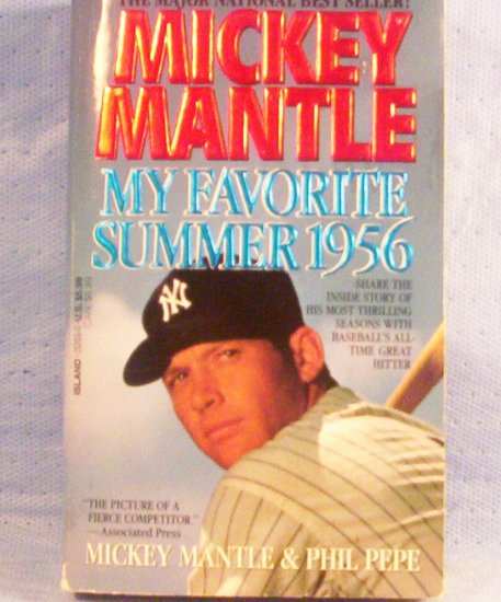 My Favorite Summer 1956, Mickey Mantle