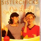 Sisterchicks Say Ooh La La!, Robin Jones Gunn