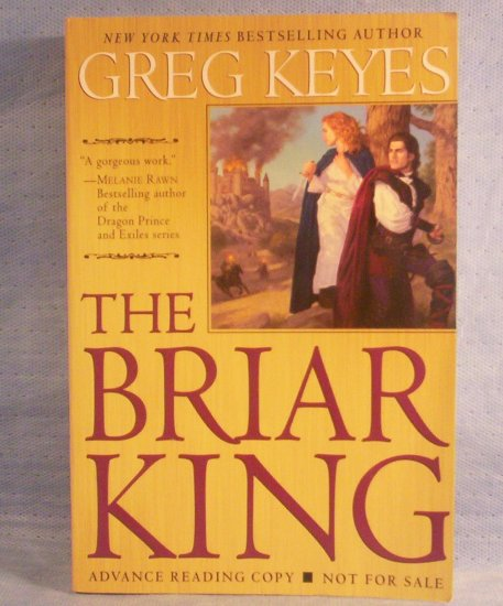 The Briar King, Advanced Reading Copy, Greg Keyes