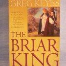 The Briar King, Advanced Reading Copy, Greg Keyes