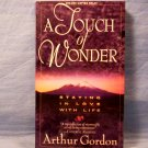 A Touch of Wonder, Arthur Gordon, FREE SHIPPING