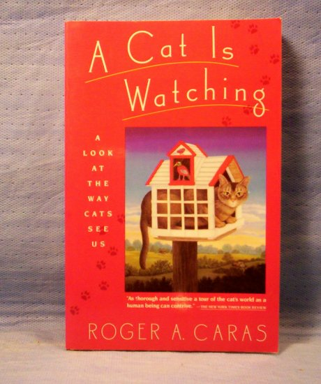 A Cat is Watching, Roger A. Caras, FREE SHIPPING