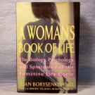 A Woman's Book of Life, Joan Borysenko, PhD., FREE SHIPPING