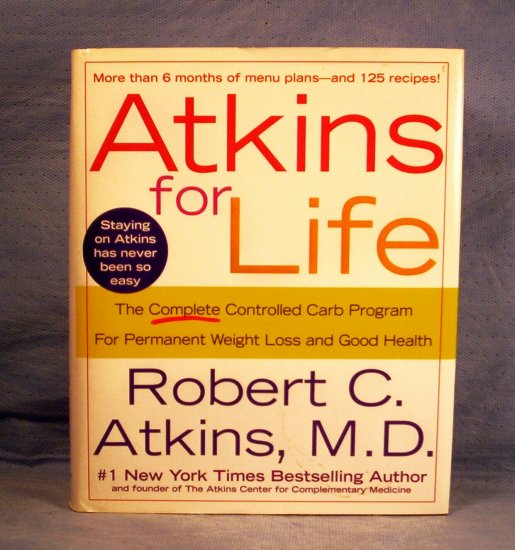 Atkins for Life, Robert C. Atkins M.D., FREE SHIPPING