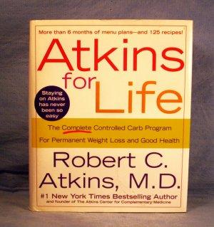 Atkins for Life, Robert C. Atkins M.D., FREE SHIPPING