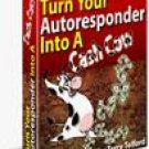 Turn Your Autoresponder Into A Cashcow