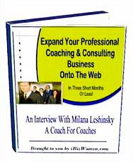 Expand Your Professional Coaching & Consulting Business