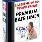 Learn How To Profit From Premium Rate Line~eBook~