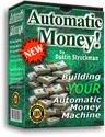Building Your Automatic Money Machine eBook