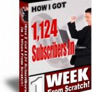 How I Got 1,124 Subscribers in One Week From Scratch!
