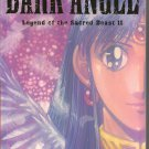 DARK ANGEL VOL. 5 LEGEND OF THE SACRID BEAST II GRAPHIC NOVEL ($15.95, NM) MANGA