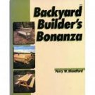 Backyard Builders Bonanza by Percy W Blandford (1989)