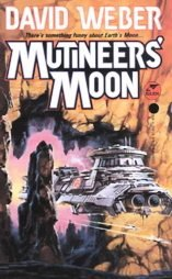 Mutineer's Moon by David Weber (1994) LIKE NEW