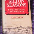 SILTON SEASONS R. D. SYMONS Diary of a Countryman