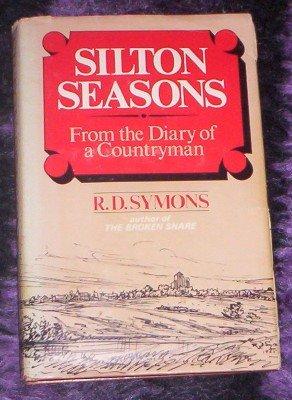 SILTON SEASONS R. D. SYMONS Diary of a Countryman