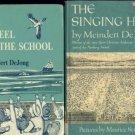 MEINDERT DEJONG  WHEEL ON THE SCHOOL,SINGING HILL