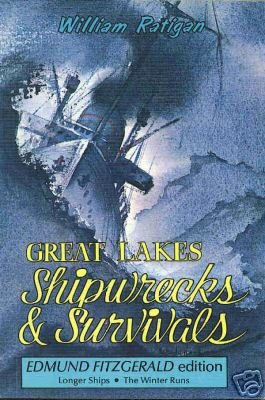 GREAT LAKES SHIPWRECKS AND SURVIVALS W RATIGAN