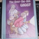 OVER THE HILL GHOST RUTH CALIF YA GHOST STORY