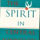 spirit in central Minnesota: A centennial narrative