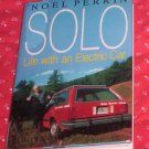 Solo by Noel Perrin (1992) Life With an Electric Car