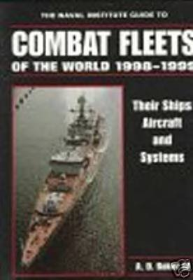 Naval Institute Guide to Combat Fleets of the World  1998-1999