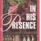 IN HIS PRESENCE JOYCE MEYER AUDIO CASSETTES unabridged