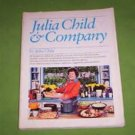 Julia Child and Company by Julia Child (1979)