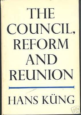 Council, Reform and Reunion, Hans Küng Vatican II