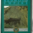 RAILS TO THE REDWOOD EMPIRE NWP Railroad 1890-1950