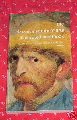 Detroit Institute of Arts Illustrated Handbook