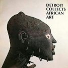 Detroit Collects African Art, Michael; Cummings, Fred