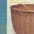 Basketry    John McGuire (1990) A Shaker Tradition