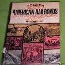 The Story of American Railroads, Olive Burt  1969 HC