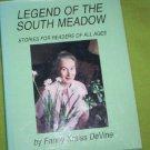 Legend of the South Meadow by Fanny Kraiss DeVine