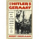 In Hitlers Germany by Bernt Engleman (1988)