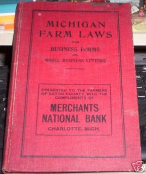 michigan farm laws by William K Williams  1909 HC