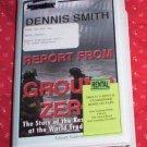 REPORT FROM GROUND ZERO  DENNIS SMITH  AUDIO UNABRIDGED