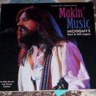 Makin' Music: Michigan's Rock & Roll Legacy  NEW