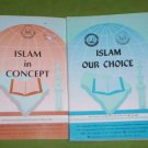 ISLAM OUR CHOICE,  ISLAM IN CONCEPT