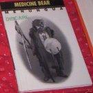 Medicine Bear by Menunqua (Greta Antoine) (1997)