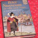 Peter Stuyvesant of Old New York  Anna & Russel Crouse