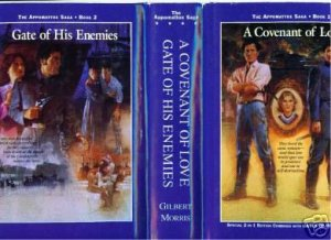 A COVENANT OF LOVE, GATES OF HIS ENEMIES  PHILLIPS  HC