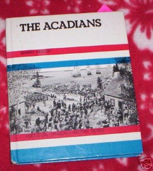 The Arcadians Barry Moody  Canadian History
