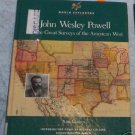 John Wesley Powell   Ann Gaines Great Surveys