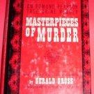 MASTERPIECES OF MURDER GERALD GROSS, TRUE CRIME READER