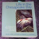 Life in the Chesapeake Bay by Alice & Robert Lippson,