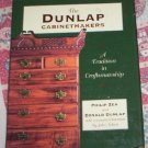 Dunlap Cabinetmakers by Donald Dunlap, Philip Zea  LN