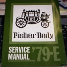 Fisher Body Service Manual - '79 - E, 1979  VG